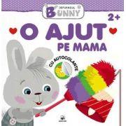 O ajut pe mama, carte cu autocolante - Colectia Iepurasul Bunny