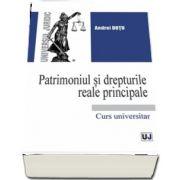 Patrimoniul si drepturile reale principale