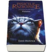Pisicile Razboinice. Puterea celor trei. Cartea a XIII-a - Viziunea - Erin Hunter