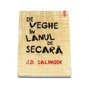 De veghe in lanul de secara - Salinger Jerome David