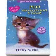 Pufi, pisicuta ratacita in zapada - Povesti cu pisicute (Editie brosata)