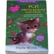 Pufi, pisicuta ratacita prin viscol - Povesti cu pisicute (Editie brosata) - Holly Webb