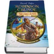 Robinson Crusoe. Supercolectia ta - Mari clasici ilustrati (Volumul 1) - Daniel Defoe