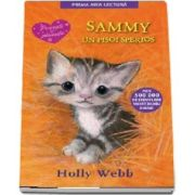 Sammy, un pisoi sperios - Povesti cu pisicute (Editie brosata)