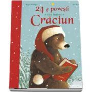 24 de povesti de citit inainte de Craciun - Brigitte Weninger de Eve Tharlet