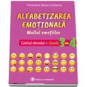 Alfabetizarea emotionala. Mallul emotiilor. Caietul elevului, clasele III-IV de Florentina Cristescu Stoian