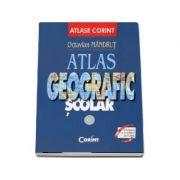 Atlas geografic scolar. Editie revizuita si actualizata - Octavian Mandrut