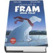 Aventurile lui Fram, ursul polar (Cartea a 2-a)