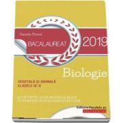 Daniela Firicel - Bacalaureat 2019 - Biologie vegetala si animala pentru clasele IX-X. 60 de teste, dupa modelul M. E. N. cu bareme de evaluare si notare