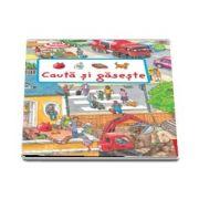 Cauta si gaseste - Carte pentru micii descoperitori!