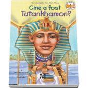 Roberta Edwards, Cine a fost Tutankhamon? - Ilustratii de True Kelley