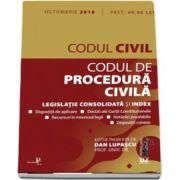 Codul civil si Codul de procedura civila: octombrie 2018. Editie tiparita pe hartie alba