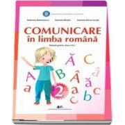 Comunicare in limba romana, manual pentru clasa a II-a - Gabriela Barbulescu, Daniela Besliu, Daniela-Elena Ionita