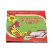 Cu Rafa-Girafa, citesc si scriu corect! - Exercitii de citire si de scriere pentru clasa I (Adina Grigore)