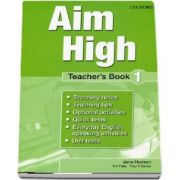 Tim Falla, Curs de limba engleza Aim High 1 Teachers Book
