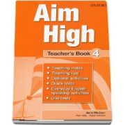 Susan Iannuzzi, Curs de limba engleza Aim High 4 Teachers Book