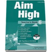 Lewis Lansford, Curs de limba engleza Aim High 6 Teachers Book (With Test Bank CD-ROM)