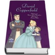 David Copperfield. Adaptare dupa Mary Sebag-Montefiore