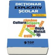 DIctionar explicativ scolar (include acces la varianta digitala)