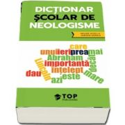 Dictionar scolar de neologisme (include acces la varianta digitala)