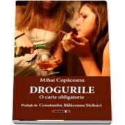 Drogurile. O carte obligatorie