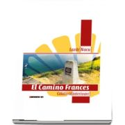 El Camino Frances - Calatorii interioare