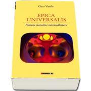EPICA UNIVERSALIS - Filoane narative intramilenare