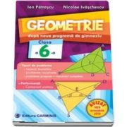 Geometrie. Dupa noua programa de gimnaziu. Clasa a VI-a