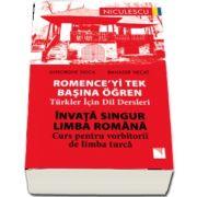 Invata singur Limba Romana. Curs pentru vorbitorii de limba turca