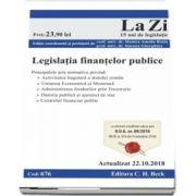 Legislaria finantelor publice. Cod 676. Actualizat la 22. 10. 2018