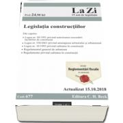 Legislatia constructiilor. Cod 677. Actualizat la 15. 10. 2018