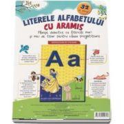Literele alfabetului cu Aramis. Planse didactice cu literele mari si mici de tipar pentru clasa pregatitoare (32 de planse)