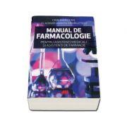 Crin Marcean - Manual de farmacologie pentru asistenti medicali si asistenti de farmacie