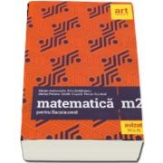 Matematica M2 pentru Bacalaureat 2019 - 40 de teste insotite de solutii si bareme - Avizat M. E. N