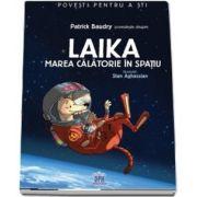 Patrick Baudry povesteste Laika - Marea calatorie in spatiu