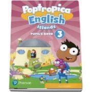 Poptropica English Islands Level 3. Pupils Book