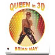 Queen in 3D - O carte eveniment cu peste 360 de fotografii