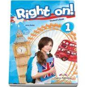 Jenny Dooley, Right on! 1 Students book. Manual de limba engleza, Beginner (A1)
