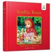 Scufita Rosie - Colectia Povesti pentru cei foarte mici