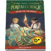 Secretul piramidei - Seria Portalul Magic (Nr. 3) - Mary Pope Osborne