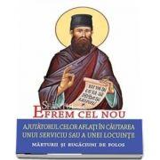 Sfantul Efrem cel Nou - Ajutatorul celor aflati in cautarea unui serviciu sau a unei locuinte