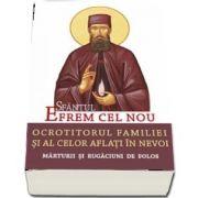 Sfantul Efrem cel Nou – Ocrotitorul familiei si al celor aflati in nevoi