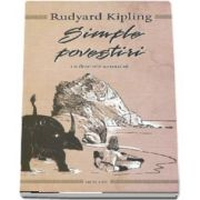 Simple povestiri, cu desenele autorului de Rudyard Kipling