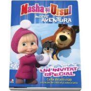 Un invitat special - Masha si Ursul. Carte de activitati cu pagini de colorat si autocolante