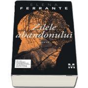 Zilele abandonului de Elena Ferrante
