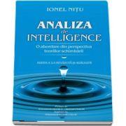 Analiza de intelligence. O abordare din perspectiva teoriilor schimbari, editia a II-a revazuita si adaugita - Ionel Nitu