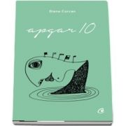 Diana Corcan, Apgar 10