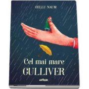 Gellu Naum - Cel mai mare Gulliver, editia 2018