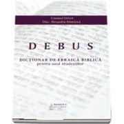 Dictionar de ebraica biblica pentru uzul studentilor