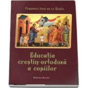 Educatia crestin-ortodoxa a copiilor